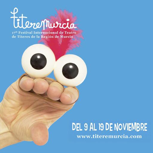 17º Festival Internacional de Teatro de Títeres de Murcia